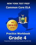 New York Test Prep Common Core Ela Practice Workbook Grade 4