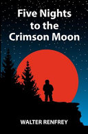 Five Nights to the Crimson Moon Widowed Mother Zara The Guardian To