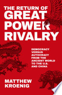 The Return of Great Power Rivalry Book PDF