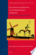 The Conversos and Moriscos in Late Medieval Spain and Beyond, Volume 3