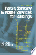 Water  Sanitary and Waste Services for Buildings