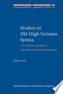 Studies on Old High German Syntax