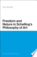 Freedom and Nature in Schelling s Philosophy of Art