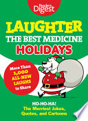 Laughter  the Best Medicine  Holidays