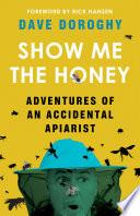 Show Me the Honey Book PDF