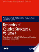 Dynamics of Coupled Structures  Volume 4