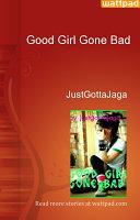 Good Girl Gone Bad : ...
