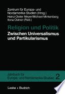 Religion und Politik Zwischen Universalismus und Partikularismus
