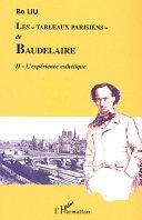 Les  Tableaux parisiens  de Baudelaire  L exp  rience esth  tique