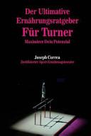 Der Ultimative Ernahrungsratgeber Fur Turner