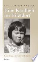 Eine Kindheit im Eifeldorf. Erzählungen aus den Sechzigern