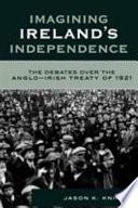 Imagining Ireland s Independence