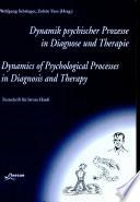 Dynamik Psychischer Prozesse in Diagnose und Therapie