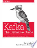 Kafka  The Definitive Guide