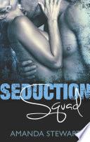 Seduction Squad  Captured