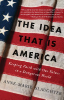 The Idea That Is America