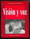 Visin y voz  Workbook