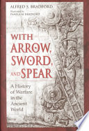 With Arrow  Sword  and Spear