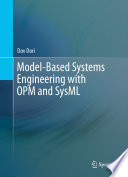 Model Based Systems Engineering with OPM and SysML