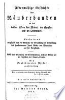 Aktenmässige geschichte der Räuberbanden an den beiden Ufern des Mains, im Spessart und im Odenwalde