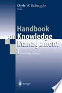 Handbook on Knowledge Management 1
