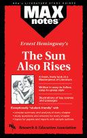 Sun Also Rises  the  Maxnotes Literature Guides