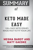 Summary Of Keto Made Easy By Megha Barot And Matt Gaedke