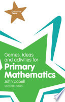 Games  Ideas and Activities for Primary Mathematics