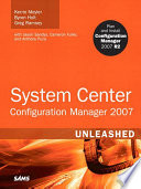 System Center Configuration Manager  SCCM  2007 Unleashed