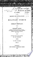 A View of the History and Actual State of the Military Force of Great Britain
