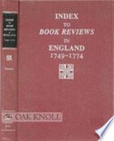 Index to Book Reviews in England, 1749-1774 Of Reviews Of Poetry Fiction And Drama During