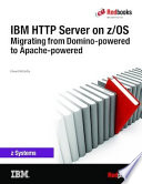 IBM HTTP Server on z OS  Migrating from Domino powered to Apache powered