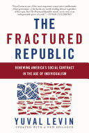 Ebook The Fractured Republic Epub Yuval Levin Apps Read Mobile