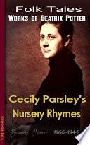 Cecily Parsley s Nursery Rhymes