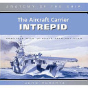 The Aircraft Carrier Intrepid