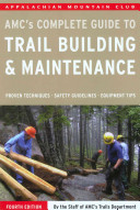 Amc S Complete Guide To Trail Building Maintenance