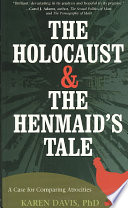 The Holocaust and the Henmaid s Tale