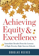 Achieving Equity and Excellence