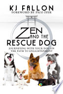 Zen And The Rescue Dog