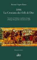 1096 : la crociata dei folli di Dio
