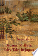 Dreams  Myths and Fairy Tales in Japan