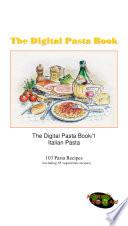 The Digital Pasta Book 1   Italian pasta