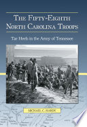 The Fifty Eighth North Carolina Troops