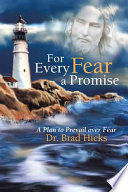 For Every Fear a Promise