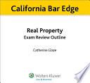 California Real Property Exam Review Outline for the Bar Exam