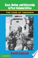 Race, Nation, and Citizenship in Post-Colonial Africa As Patriotic Sentiments That Encourage
