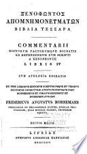 Xenophōntos ta sōzomena: Memorabilia Socratis et Apologia. Ed. maior... post Schneiderum et Coraium curavit F.A. Bornemann. 1829