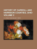 History of Carroll and Harrison Counties  Ohio