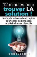 12 Minutes Pour Trouver la Solution