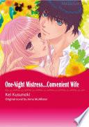 ONE NIGHT MISTRESS   CONVENIENT WIFE
